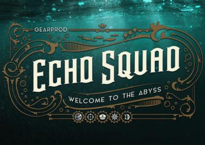 Echo Squad - Gear Prod
